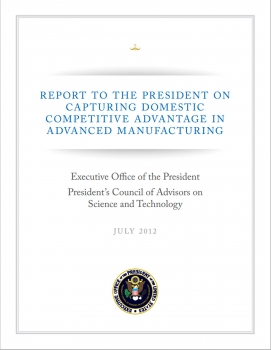Alternate TextReport: University, Industry Experts Recommend Steps to Invigorate U.S. Manufacturing (cover of report)